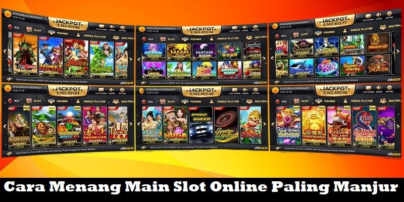 Cara Menang Main Slot Online Paling Manjur