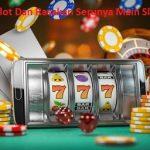 Daftar Slot Dan Rasakan Serunya Main Slot Online